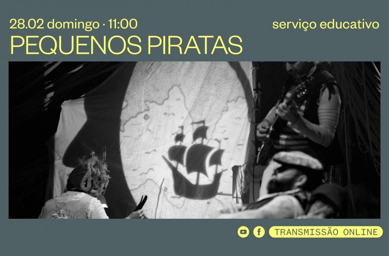 Transmissão online Pequenos Piratas 28 Fev 2021